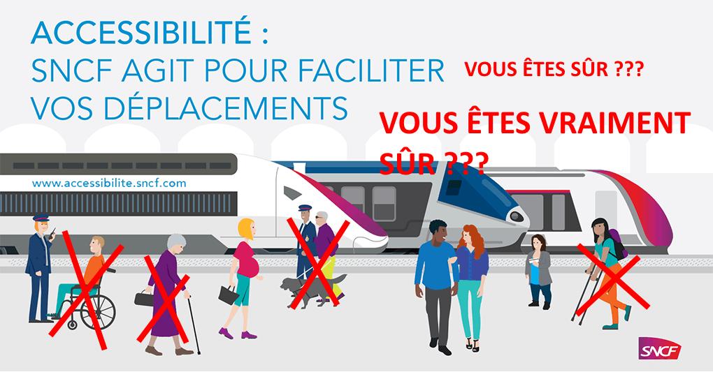 SNCF agit pour Accessibilité : vous êtes sûr ?